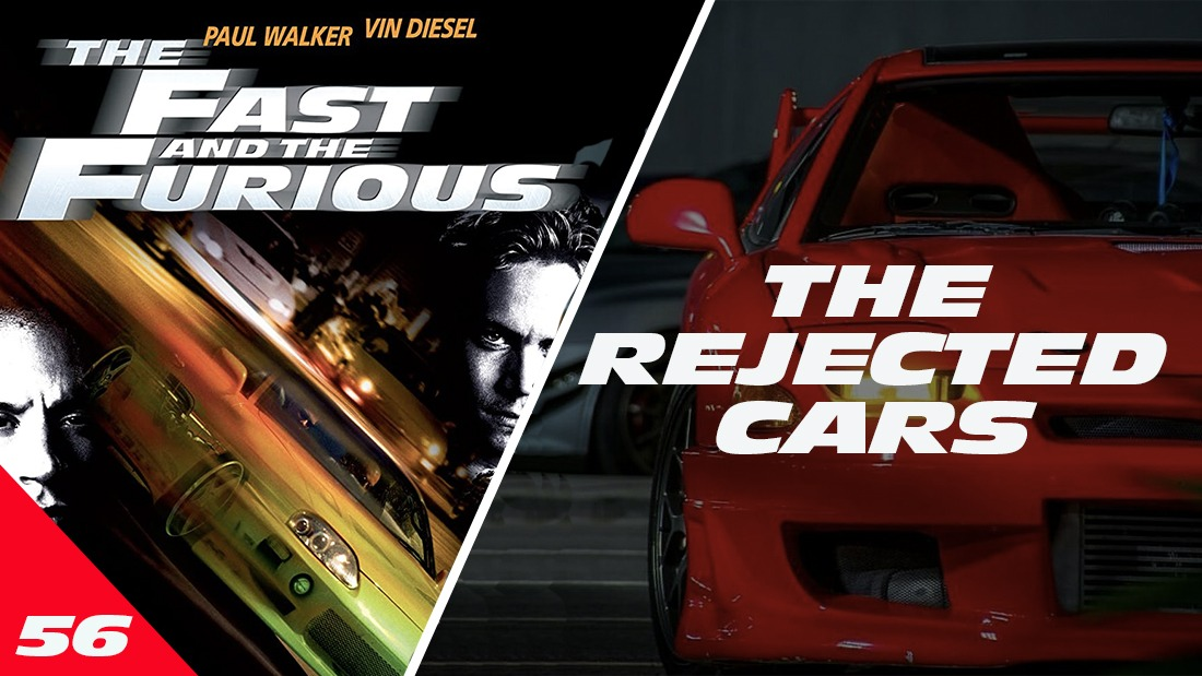 Fast & Furious: The Rejected Cars
